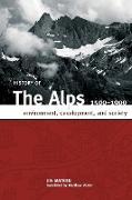 Cover-Bild zu Mathieu, Jon: HISTORY OF THE ALPS, 1500 - 1900