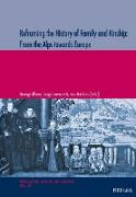 Cover-Bild zu Albera, Dionigi (Hrsg.): Reframing the History of Family and Kinship: From the Alps towards Europe