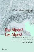 Cover-Bild zu Mathieu, Jon (Hrsg.): Die Alpen! Les Alpes! (eBook)