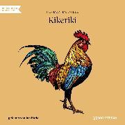 Cover-Bild zu Kikeriki (Ungekürzt) (Audio Download) von Melville, Herman