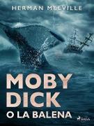 Cover-Bild zu Moby Dick o La balena (eBook) von Melville, Herman
