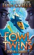 Cover-Bild zu Colfer, Eoin: Deny All Charges (The Fowl Twins, Book 2) (eBook)