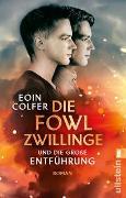 Cover-Bild zu Colfer, Eoin: Die Fowl-Zwillinge und die große Entführung
