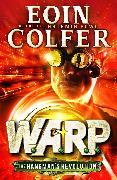 Cover-Bild zu Colfer, Eoin: The Hangman's Revolution (W.A.R.P. Book 2) (eBook)