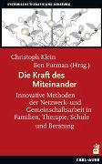 Cover-Bild zu Die Kraft des Miteinander von Klein, Christoph (Hrsg.)