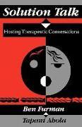 Cover-Bild zu Solution Talk: Hosting Therapeutic Conversations von Furman, Ben
