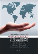 Cover-Bild zu Verantwortung und Gerechtigkeit im Zeitalter der Globalisierung von Moos, Thorsten (Beitr.)