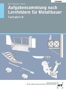 Cover-Bild zu Lösungen Aufgabensammlung nach Lernfeldern für Metallbauer von Moos, Josef