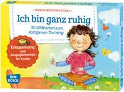 Cover-Bild zu Ich bin ganz ruhig. 30 Bildkarten zum Autogenen Training mit Kindern von Bücken-Schaal, Monika