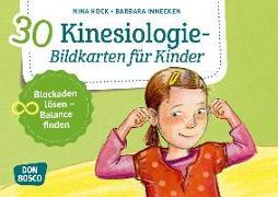 Cover-Bild zu 30 Kinesiologie-Bildkarten für Kinder von Hock, Nina