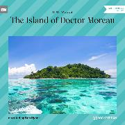 Cover-Bild zu The Island of Doctor Moreau (Unabridged) (Audio Download) von Wells, H. G.