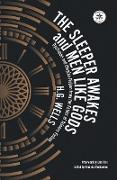 Cover-Bild zu The Sleeper Awakes and Men Like Gods: Dystopian and Utopian Fiction from the Father of Science Fiction (WordFire Classics) (eBook) von Wells, H. G.