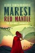 Cover-Bild zu Turtschaninoff, Maria: Maresi Red Mantle