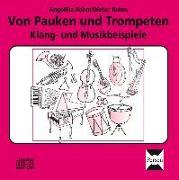 Cover-Bild zu Mit Pauken und Trompeten. CD von Rehm, Angelika