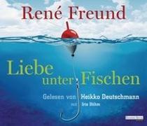 Cover-Bild zu Freund, René: Liebe unter Fischen