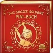 Cover-Bild zu Das große goldene Pixi-Buch von Steinhöfel, Andreas