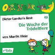 Cover-Bild zu Ohrenbär - eine OHRENBÄR Geschichte, 5, Folge 49: Die Woche der Trödeltiere (Hörbuch mit Musik) (Audio Download) von Klein, Martin