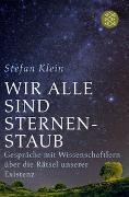 Cover-Bild zu Wir alle sind Sternenstaub von Klein, Stefan