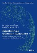 Cover-Bild zu Digitalisierung und (Inter-)Kulturalität (eBook) von Moosmüller, Alois (Beitr.)
