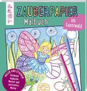 Cover-Bild zu Zauberpapier Malbuch im Feenwald von Pautner, Norbert
