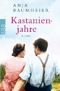 Cover-Bild zu Baumheier, Anja: Kastanienjahre (eBook)