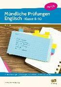 Cover-Bild zu Mündliche Prüfungen Englisch - Klasse 8-10 von Kriebitzsch-Neuburg, Jennifer