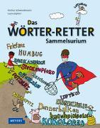 Cover-Bild zu Das Wörter-Retter-Sammelsurium von Schwendemann, Andrea