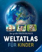 Cover-Bild zu Der große Ravensburger Weltatlas für Kinder von Schwendemann, Andrea