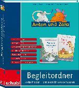 Cover-Bild zu Anton und Zora. Begleitordner Erstlesen- Erstschreiben für zwei Schuljahre von Jockweg, Bernd