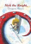 Cover-Bild zu Dijkstra, Aron: Nick the Knight, Dragon Slayer