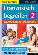 Cover-Bild zu Französisch begreifen 2 - ab 2. Lernjahr von Forester, Gary M.