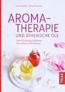 Cover-Bild zu Aromatherapie und ätherische Öle von Cantele, Lora