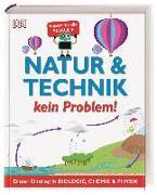 Cover-Bild zu Natur & Technik - kein Problem!