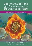 Cover-Bild zu Die Kunst & Technik der Anwendung von Blütenessenzen (eBook) von Kemp Scherer, Cynthia Athina
