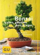 Cover-Bild zu Bonsai ziehen, gestalten und pflegen von Kastner, Johann