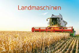 Cover-Bild zu Landmaschinen 2022 - Bild-Kalender 49,5x34 cm - Technik-Kalender - Fahrzeuge - Wand-Kalender - Alpha Edition von ALPHA EDITION (Hrsg.)