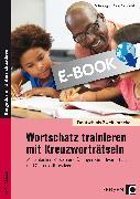 Cover-Bild zu Wortschatz trainieren mit Kreuzworträtseln (eBook) von Jaglarz, Barbara