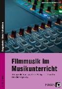 Cover-Bild zu Filmmusik im Musikunterricht von Jaglarz, Barbara