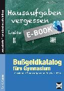 Cover-Bild zu Bußgeldkatalog fürs Gymnasium (eBook) von Jaglarz, Barbara