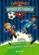 Cover-Bild zu Bandixen, Ocke: Der Wunderstürmer (Band 1) - Hilfe, ich habe einen Fußballstar gekauft!