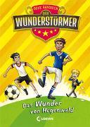 Cover-Bild zu Bandixen, Ocke: Der Wunderstürmer (Band 6) - Das Wunder von Hegenwald