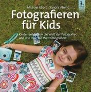 Cover-Bild zu Fotografieren für Kids von Ebert, Michael