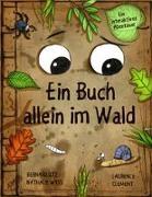 Cover-Bild zu Ein Buch allein im Wald von Wyss, Nathalie