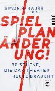 Cover-Bild zu Spielplan-Änderung! von Strauß, Simon (Hrsg.)