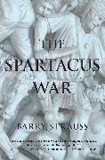 Cover-Bild zu The Spartacus War von Strauss, Barry
