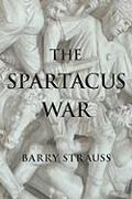 Cover-Bild zu The Spartacus War (eBook) von Strauss, Barry