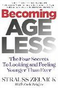 Cover-Bild zu Becoming Ageless (eBook) von Zelnick, Strauss