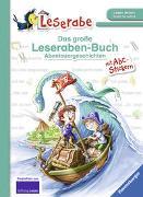 Cover-Bild zu Das große Leseraben-Buch - Abenteuergeschichten von Grolik, Markus (Illustr.)