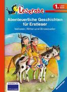Cover-Bild zu Abenteuerliche Geschichten für Erstleser. Indianer, Ritter und Dinosaurier - Leserabe 1. Klasse - Erstlesebuch für Kinder ab 6 Jahren von Janisch, Heinz