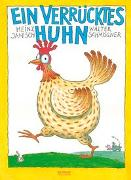 Cover-Bild zu Ein verrücktes Huhn von Janisch, Heinz